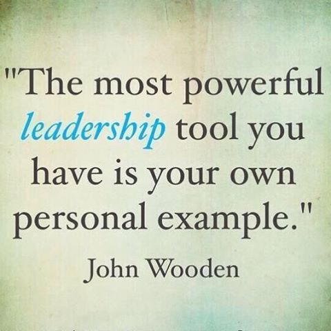 The most powerful leadership tool you have is your own example. - John Wooden