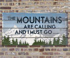 the mountains are calling and i must go picture quote