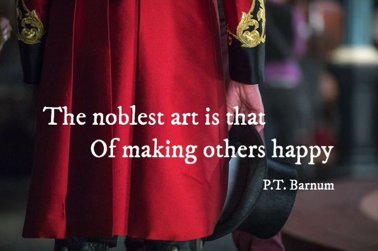 Noble quote The noblest art is that of making others happy.
