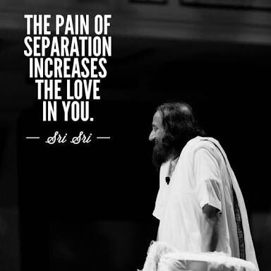 Separated quote The Pain of Separation Increases the Love in You.