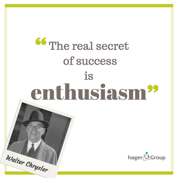 Secret quote The real secret of success is enthusiasm.