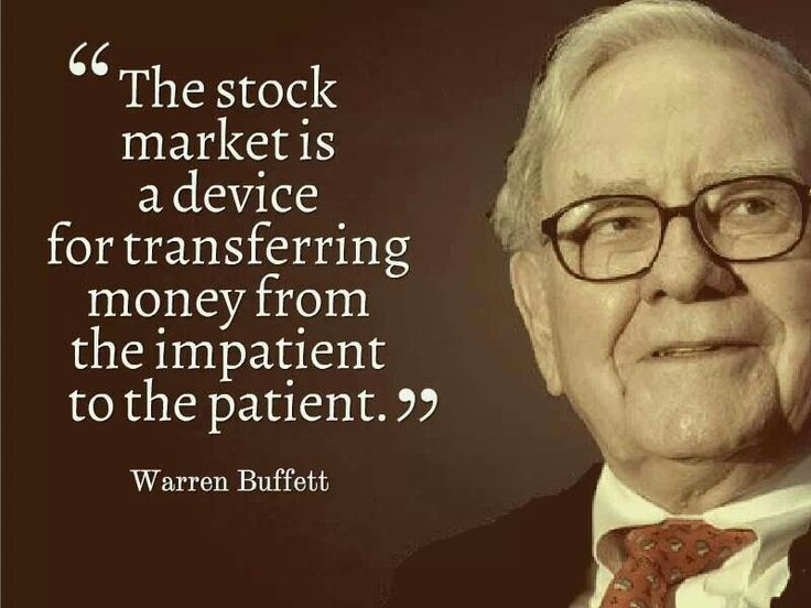 Devices quote The stock market is a device for transferring money from the impatient to the pa