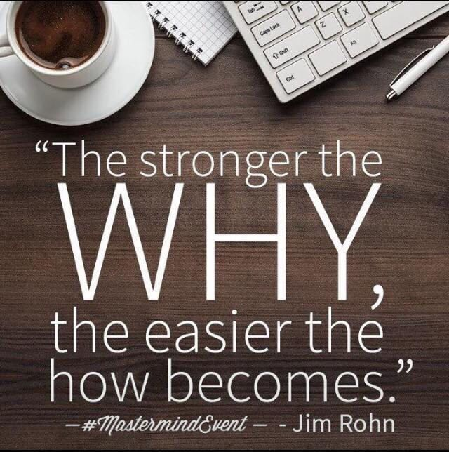 Rest easy quote The strongest the why, the easiest the how becomes.