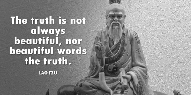 Truth is quote The truth is not always beautiful, nor beautiful words the truth.