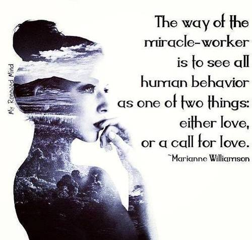 Human trafficking quote The way of the miracle-worker is to see all human behavior as one of two things: