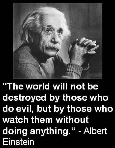 Picture quote by Albert Einstein about evil