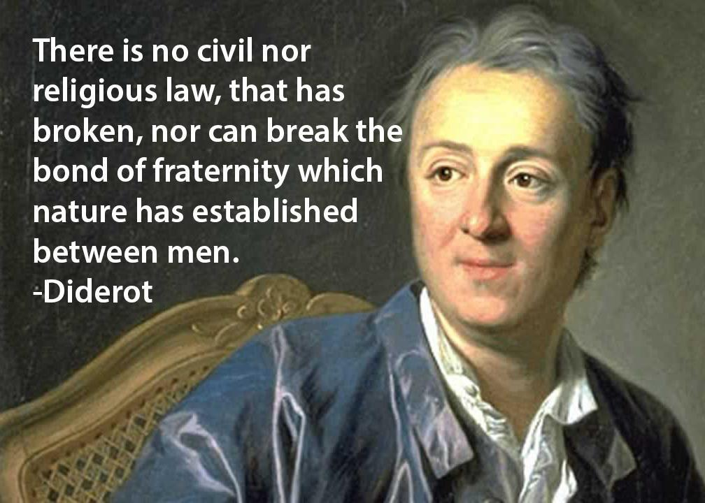 Denis Diderot quote There is no civil nor religios law, that has broken, nor can break the bond of f
