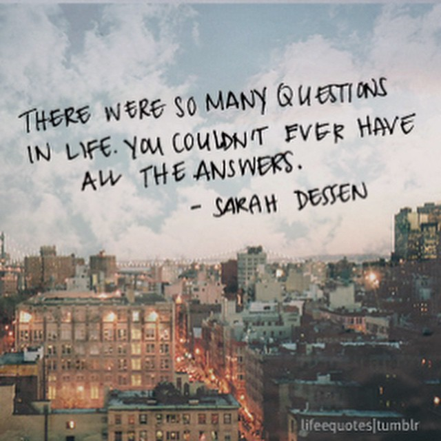 There Were So Many Questions In Lif Sarah Dessen Questions Image
