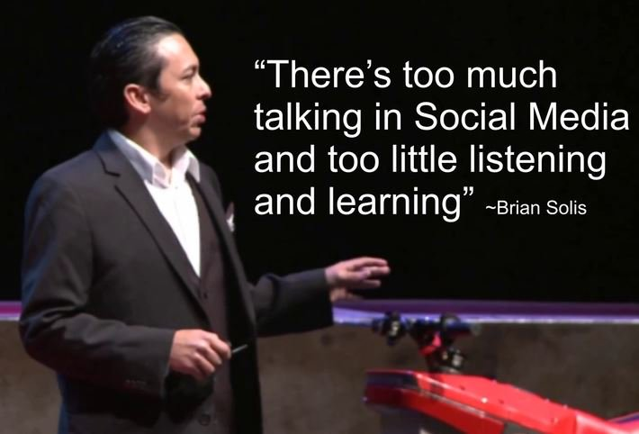 Talk quote There's too much talking in Social Media and too little listening and learning.