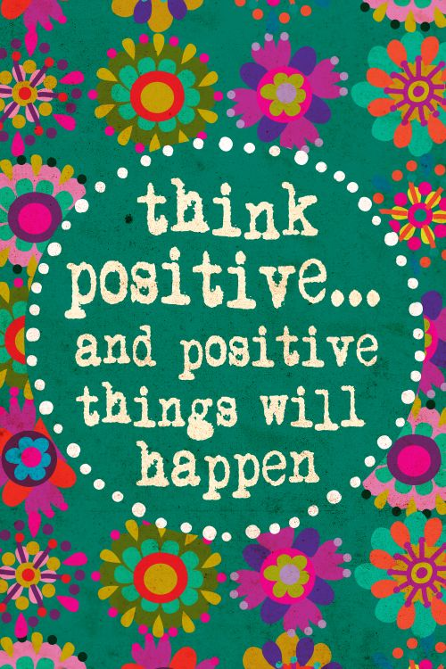 Think Positive Be Optimistic Quotes: Positivity Pictures Quotes