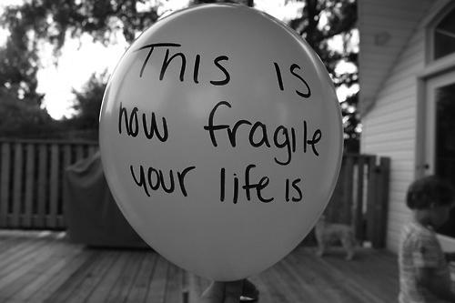 Fragile quote This is how fragile our life is.
