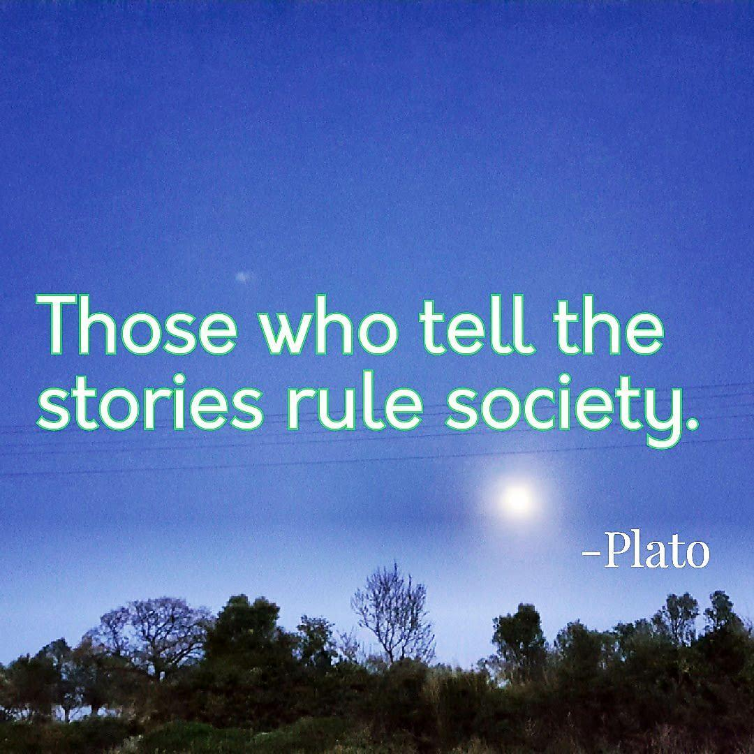 Government and society quote Those who tell the stories rule society.