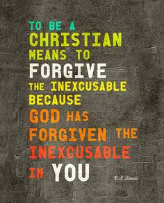 Forgiveness image quote by C. S. Lewis