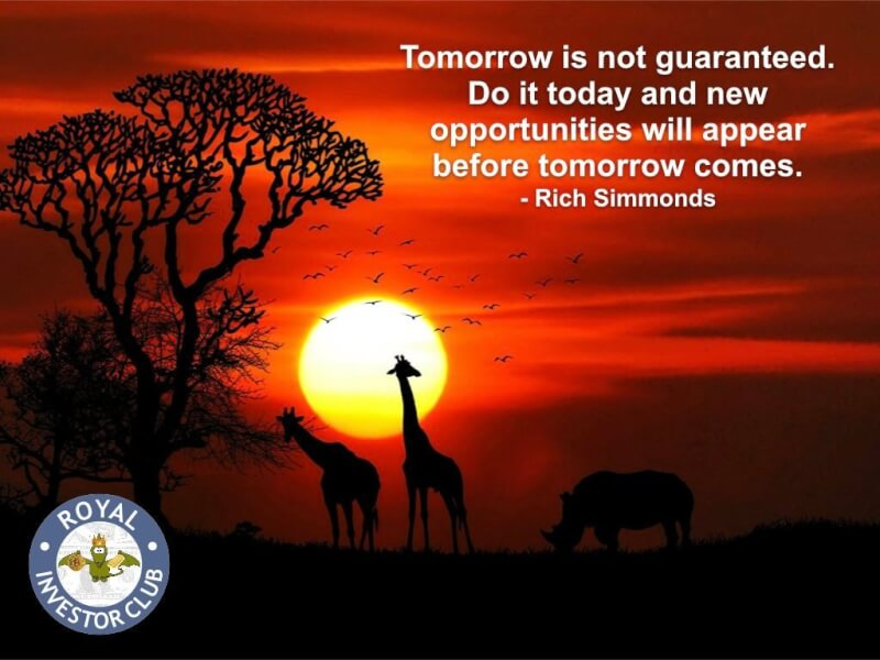 Morrow quote Tomorrow is not guaranteed. Do it today and new opportunities will appear before