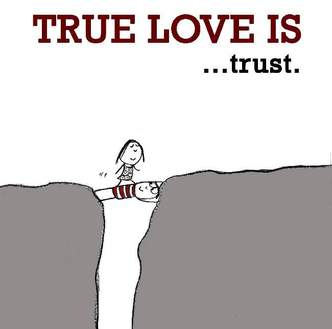 Love And Trust Quotes Simple True Love Is Trust Picture Quotesayings