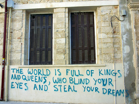 Queens quote The world is full of kings and queens, who blind your eyes and steal your dreams