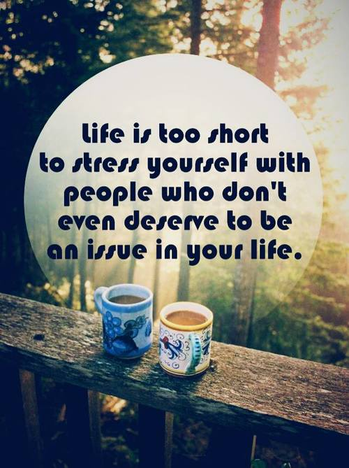 Deserve quote Life is too short to stress yourself with people who don't even deserve to be an