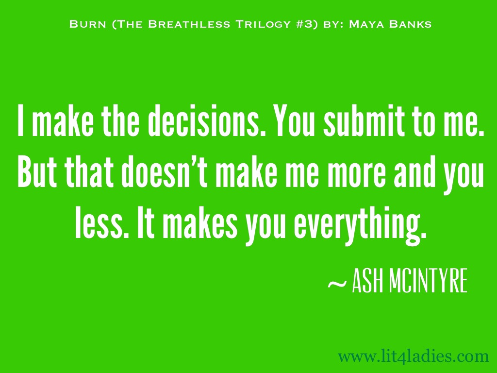Submit quote I make decisions. You submit to me. But that doesn't make me more and you less.