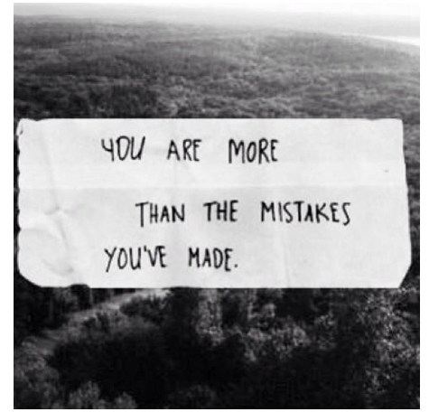 Made quote You are more than the mistakes you've made