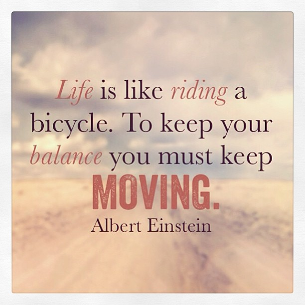 Albert Einstein Quotes Life Is Like Riding A Bicycle: Bicycle Pictures Quotes