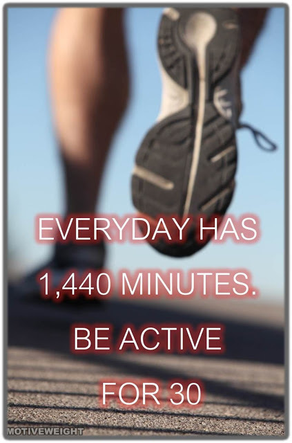 Physical activity quote Everyday has 1440 minutes. Be active for 30!