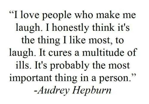 Making love quote I love people who make me laugh. I honestly think it's the thing I like most, to