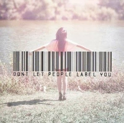 Record label quote Don't let people label you