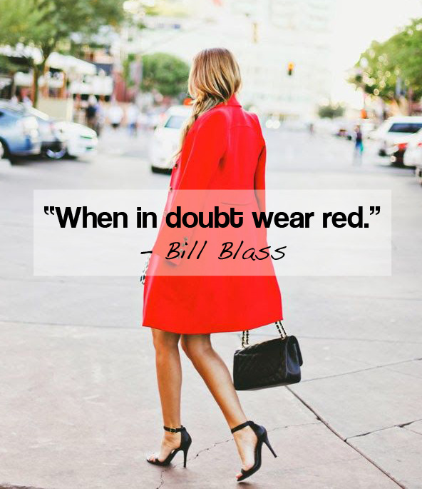 Red carpet quote When in doubt, wear red !