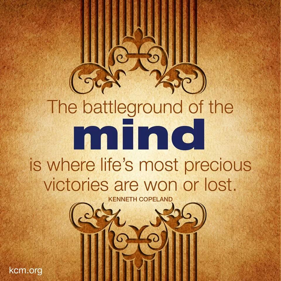 The Battleground Of The Mind Is Whe Life Image