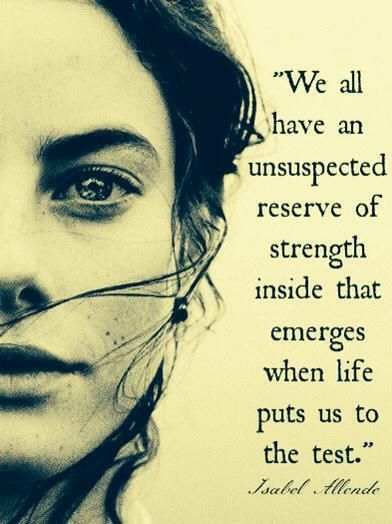 Puts quote We all have an unsuspected reserve of strength inside that emerges when life put