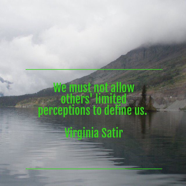 Limits quote We must not allow others' limited perceptions to define us.