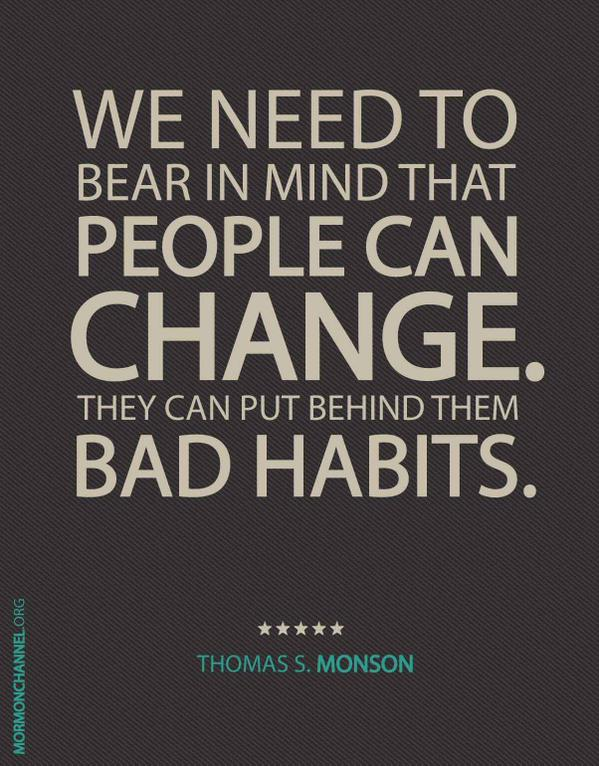 Bears quote We need to bear in mind that people can change. They can put behind them bad hab