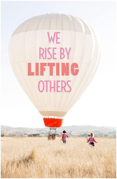 Lifting weights quote We rise by lifting others.