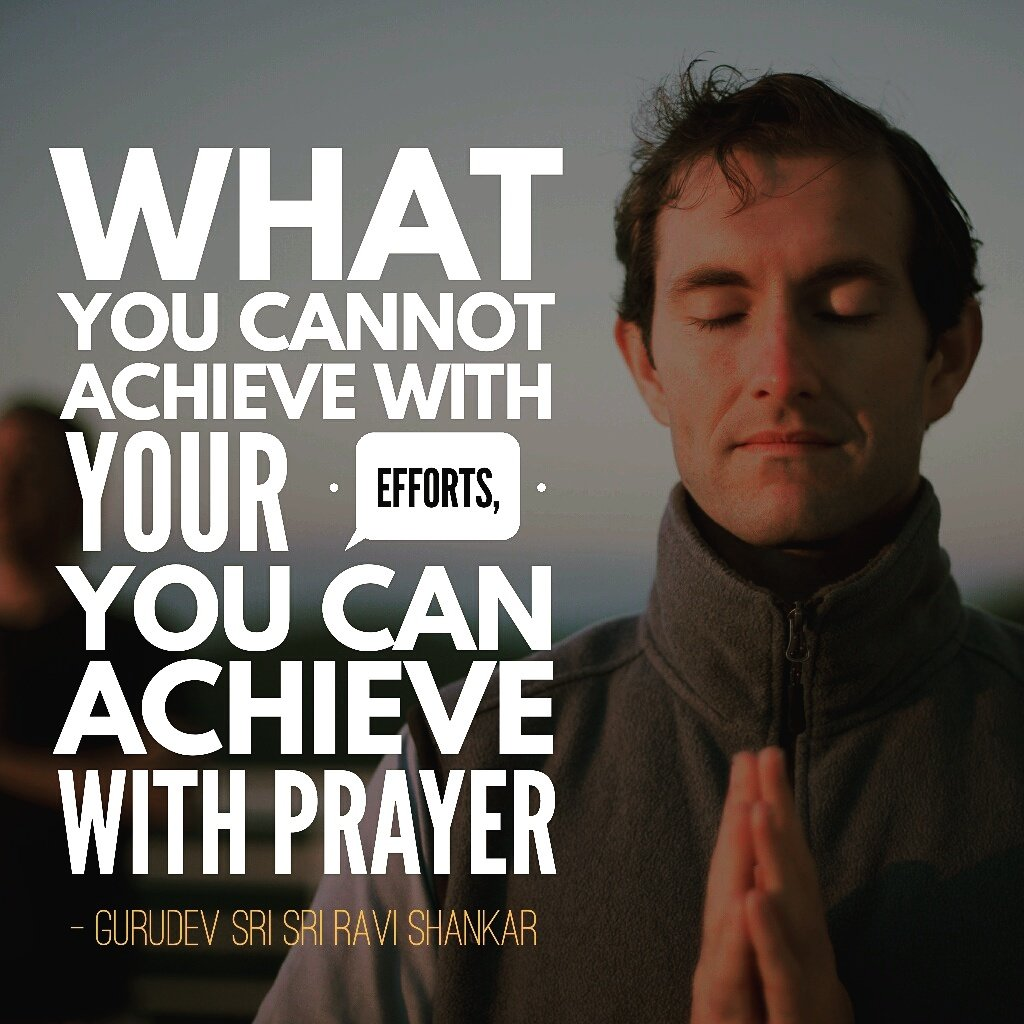 Prayer quote What you cannot achieve with your efforts, you can achieve with prayer.