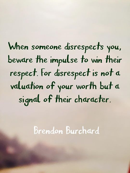 Picture quote by Brendon Burchard about respect