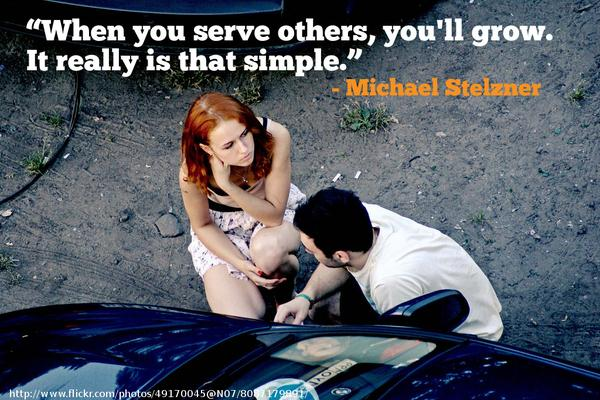 Serve quote When you serve others, you'll grow. It really is that simple.