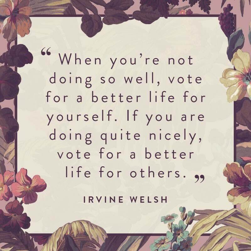 Vote quote When you're not doing so well, vote for a better life for yourself. If you are d