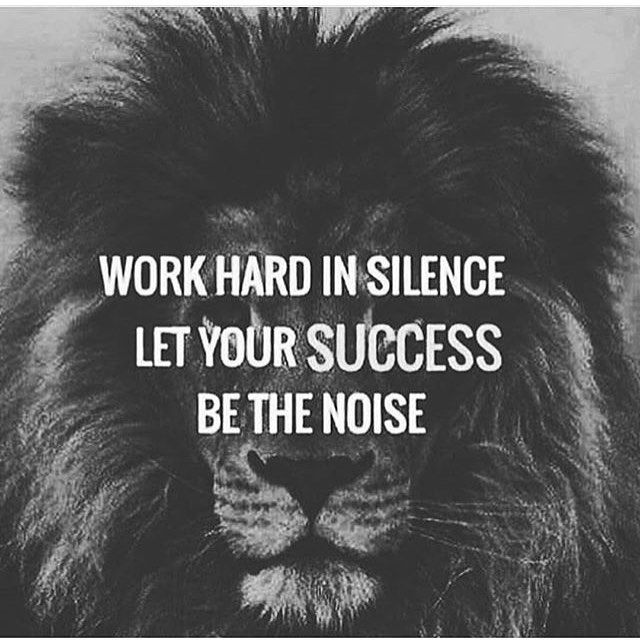 Social work quote Work hard in silence. Let your succes be the noise.
