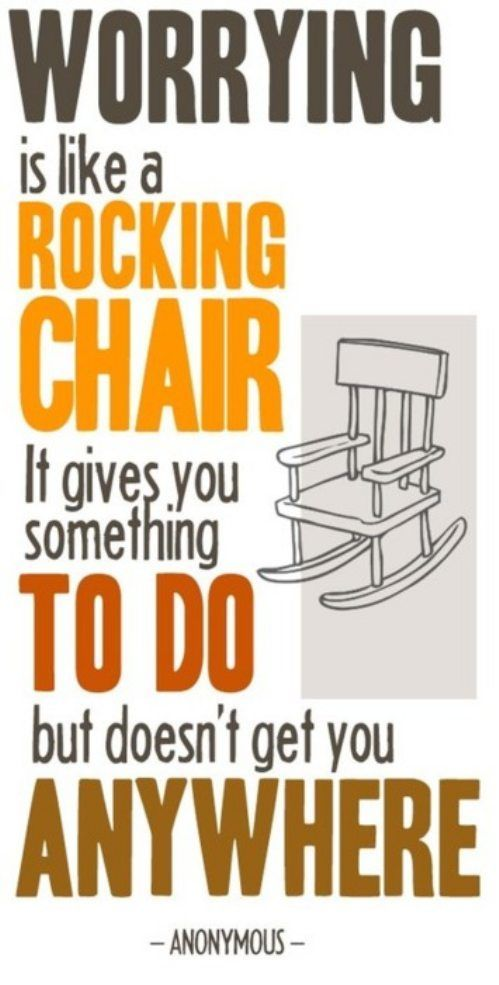 Punk rock quote Worrying is like a rocking chair. It gives you something to do, but doesn't get