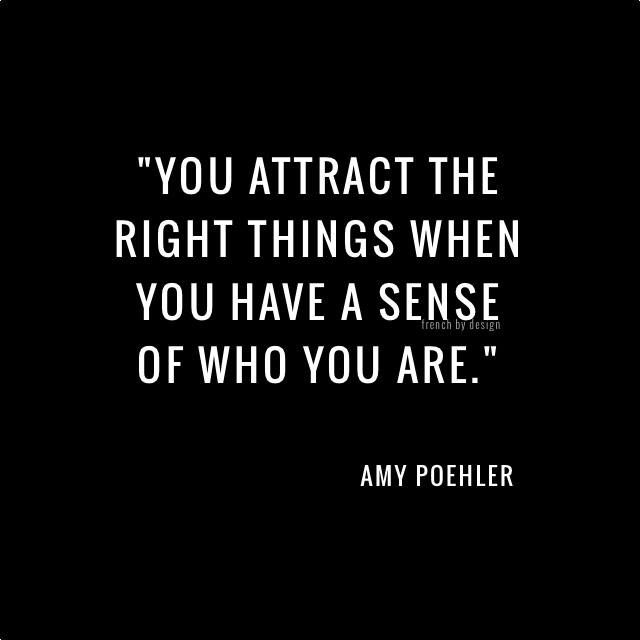 Women rights quote You attract the right things when you have a sense of who you are.