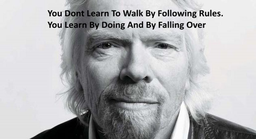 Falls quote You don't learn to walk by following rules. You learn by doing and by falling ov