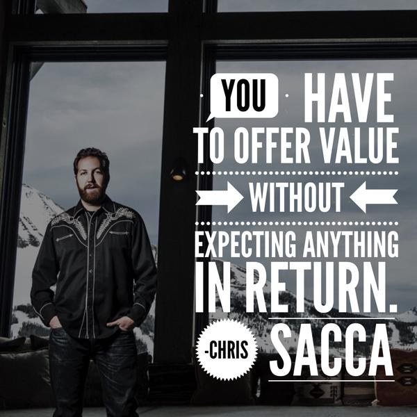 Returning quote You have to offer value without expecting anything in return.