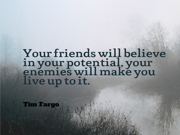 Picture quote by Tim Fargo about motivational